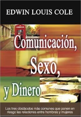 Comunicaci?n, Sexo, y Dinero: Los tres obst?culos m?s comunes que ponen en riesgo las relaciones entre hombres y mujeres