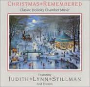 Christmas Remembered: Classic Holiday Chamber Music