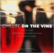 Chillin' On The Vine