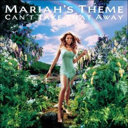 Can't Take That Away (Mariah's Theme)  [CD5]