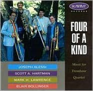 Four of a Kind: Music for Trombone Quartet
