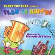 Tubby the Tuba Presents Play it Happy!