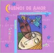Sueños de Amor - Dreams of Love
