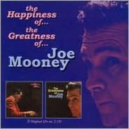The Happiness of Joe Mooney/The Greatness of Joe Mooney