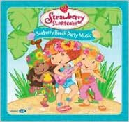 Strawberry Shortcake: Seaberry Beach Party Music
