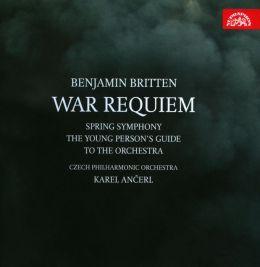 Benjamin Britten: War Requiem; Spring Symphony